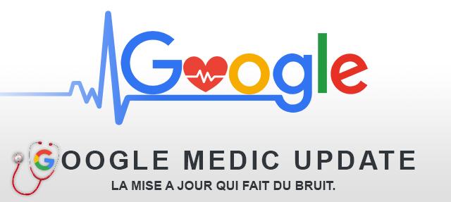 Google Medic Update, la mise a jour qui fait du bruit.